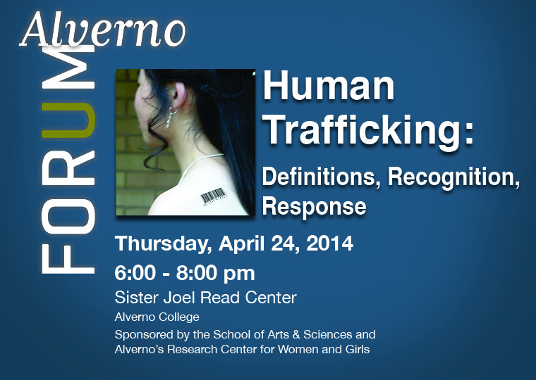webpage header for Alverno Forum on April 24, 2014, Human Trafficking