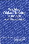 Teaching Critical Thinking in the Arts and Humanities