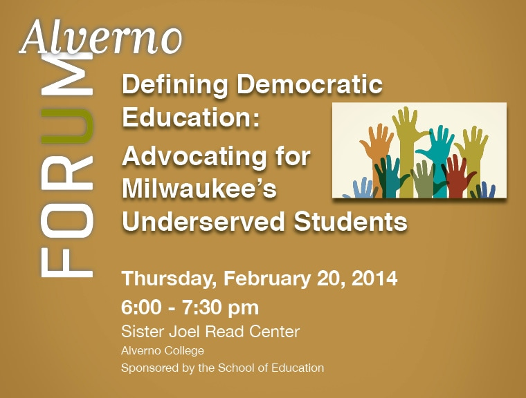 February 20, 2014 Alverno Forum